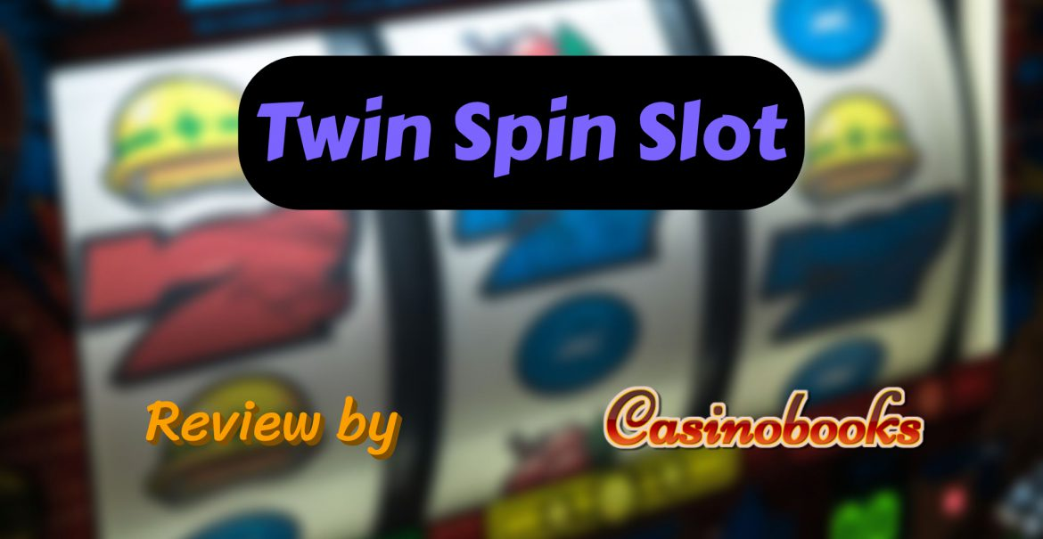 Twin Spin Slot Review and its Stormy Features