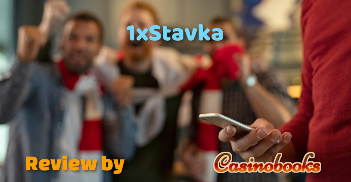 1xStavka Review — Best Online Sportsbook to Play for Real Money?